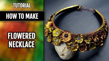 Patron $15+ Tutorial: Flowered Necklace in metal imitation technique