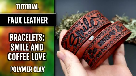 Patron $5+ Video Tutorial: Polymer Clay Faux Leather Bracelets (FIMO)