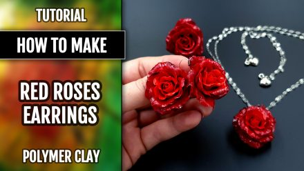 Patron $10+ : Realistic roses from polymer clay & easiest earrings