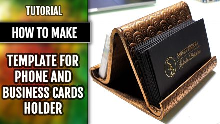 Free Tutorial: Making the Base for the Phone & Card Holder