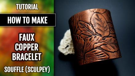 Free Polymer clay Tutorial: Faux Copper Bracelet with Sculpey Souffle – Flexible and Durable. Metal imitation technique